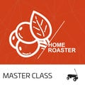 Home Roaster - Masterclass (23.11.2019)