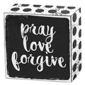 Pray love forgive Art Box