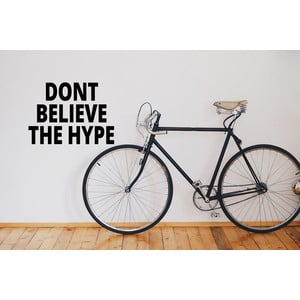 DONT BELIEVE THE HYPE Wall Sticker | Wandsticker  |  | Artikelnummer: 99253483