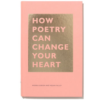 How Poetry Can Change Your Heart | Andrea Gibson and Megan Falley | Artikelnummer: 9781452171807