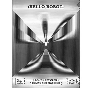 Hello, Robot. | Design between Human and Machine | Artikelnummer: 201705