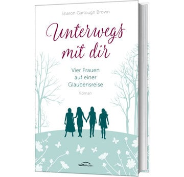 Unterwegs mit dir | - von Sharon Garlough Brown | Artikelnummer: 817216