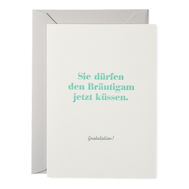 Sie dürfen den Bräutigam... Buchdruck | / You may kiss the groom now Letterpress Card | Artikelnummer: rsvp_braeu